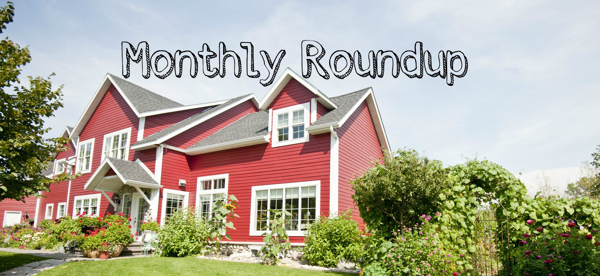 Monthly Roundup: Green and Growing